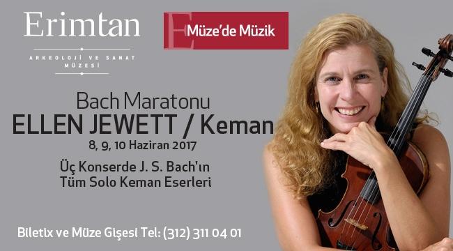 Ellen Jewett'den üç gecede Bach'ın tüm solo keman eserleri