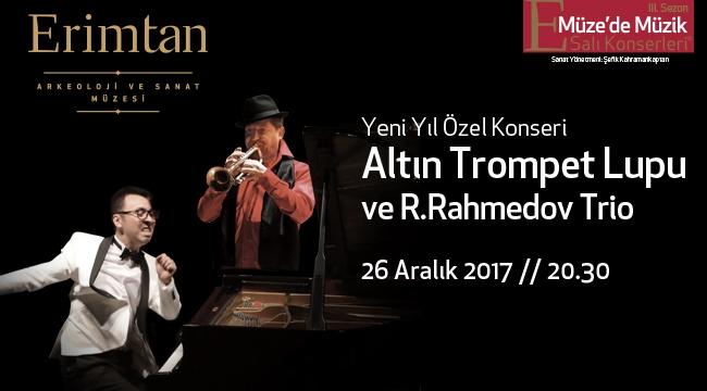 Altın Trompet Julian Lupu ve R.Rahmedov Trio