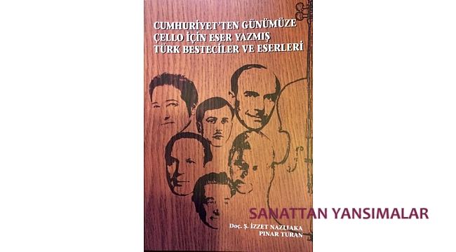 Çello için Eser Yazmış Türk Bestecileri