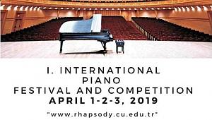 """1. Uluslararası """"Rhapsody"""" Piyano Festivali ve Yarışması."""
