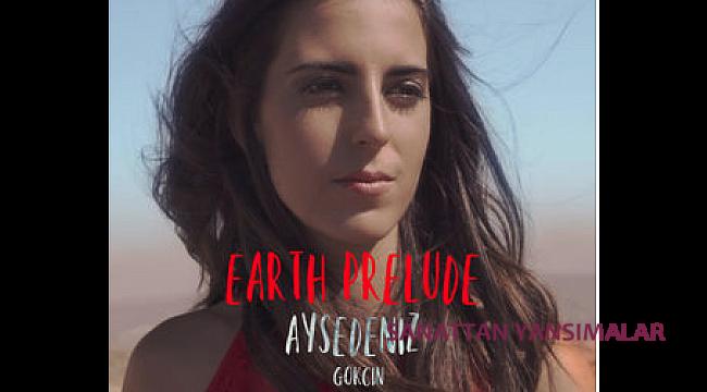 Earth Prelude albümü listelerin üst sıralarında