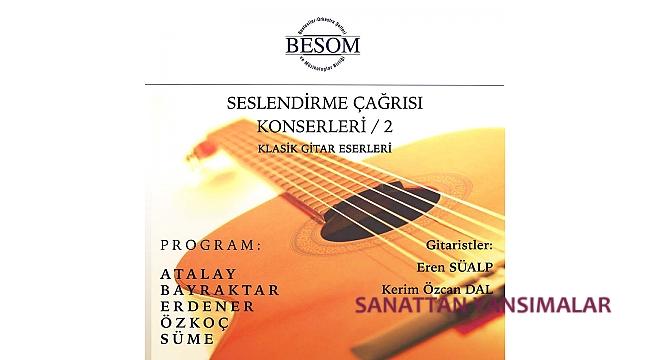 BESOM Gitar Seçki Konseri 9 Mart'ta