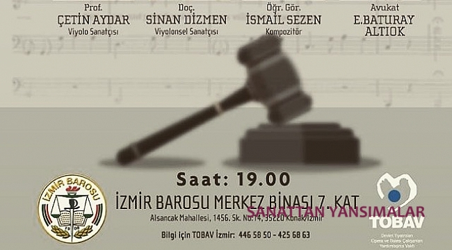 Hak aktivisti müzisyenler Cumartesi İzmir Barosu'nda