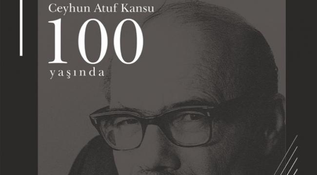 100. Yaşında Ceyhun Atuf Kansu