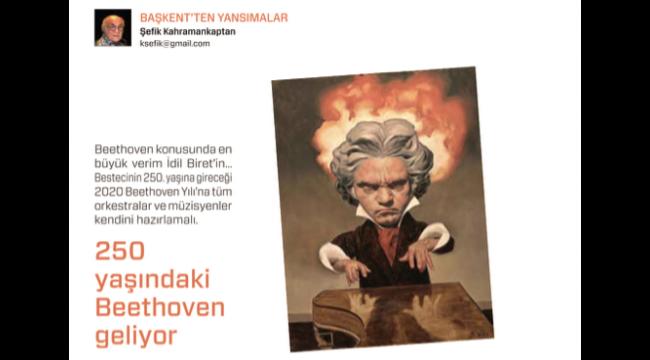 250 Yaşındaki Beethoven Geliyor...