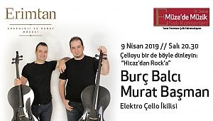B§B Elektro Çello Düo 9 Nisan'da Erimtan'da...