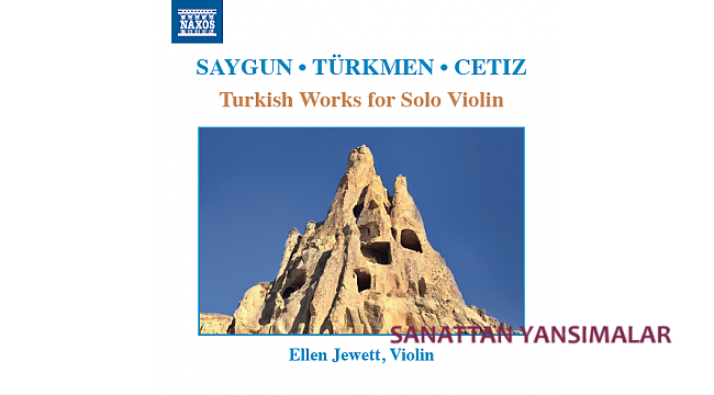 Ellen Jewett'in Türk bestecileri CD'si Naxos'ta