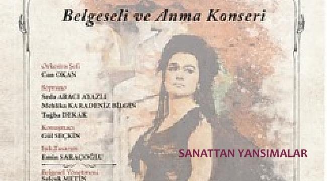 Ankara Operası sezonu Leyla Gencer'i anarak açıyor