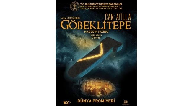 Göbeklitepe Operasının Prömiyeri 19 Şubat'ta