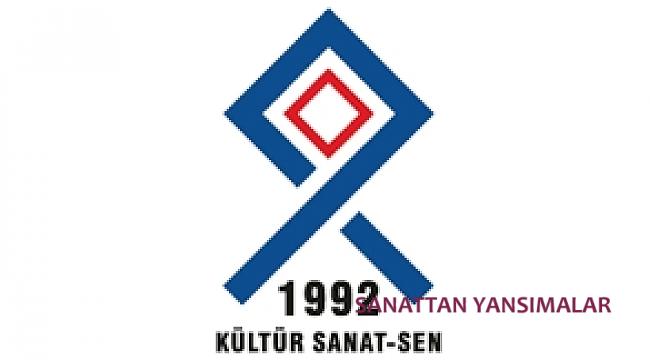 Kültür Sanat Sen Karahan'ı İstifaya Çağırdı