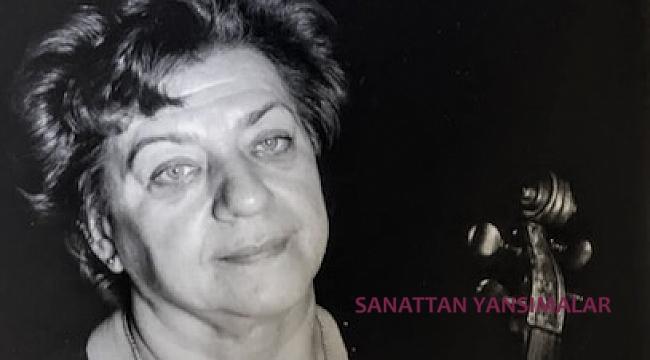 Viyolacı Sakine Saidova vefat etti