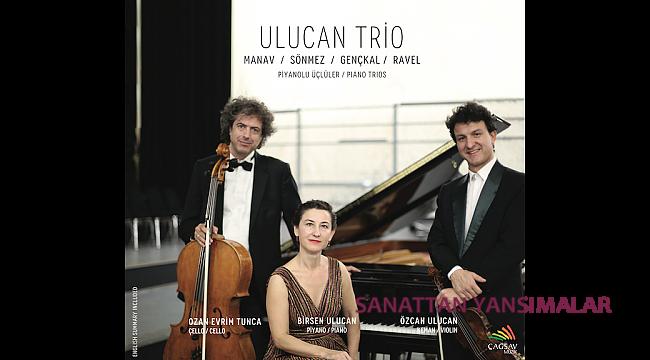 Manav, Sönmez, Gençkal ve Ravel