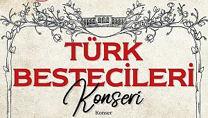 Mersin'de Türk Bestecileri Konseri 27 Ekim'de