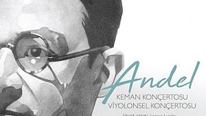Müzik Arkeolojisinden Müstesna Parça: Andel