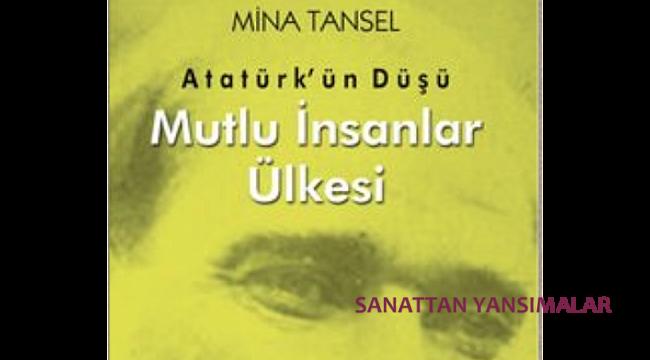 7'den 70'e Okunası Bir Atatürk Kitabı