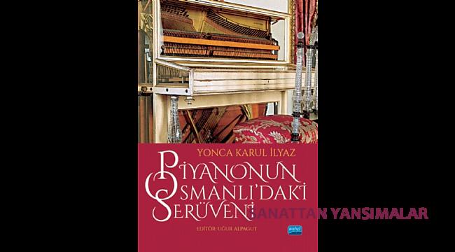 Piyanonun Osmanlı'daki Serüveni