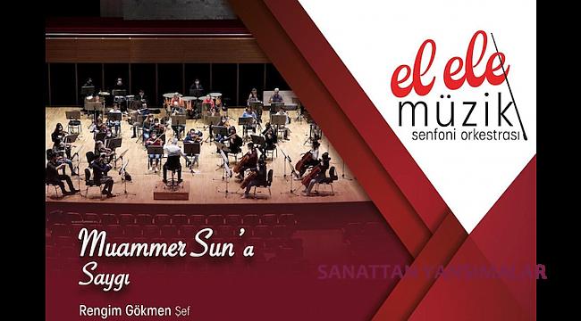 Muammer Sun'a Saygı Konseri 13 Nisan'da