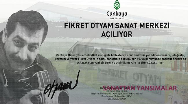 Çankaya Belediyesi Fikret Otyam Sanat Merkezi
