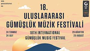 18. Gümüşlük Festivali 24 Temmuz'da Başlıyor