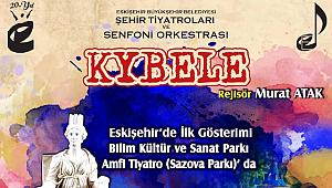 Ve Kybele 31 Temmuz'da Sazova'da