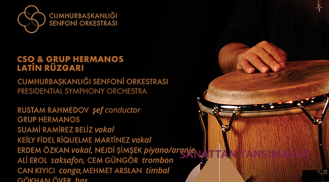 Cumhurbaşkanlığı Senfoni Orkestrası & Grup Hermanos