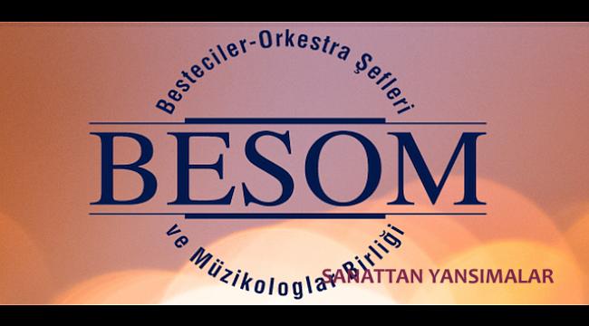 BESOM, yitik bestecilerimizi saygıyla anıyor