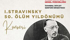 İstDSO Stravinski'yi Pulcinella ile Anıyor